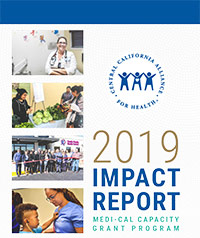 Medi-Cal Capacity Grant Program 2019 Impact Report Cover